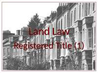 Land Law - 2010-2011 - Registered Title (1)-Sam Burton