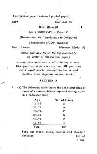 Test Paper - Biostatistics and Introduction of Computer - Delhi University -  Micro Biology -  First Year 2004