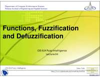 Functions, Fuzzification and Defuzzification-Fuzzy Intelligence-Lecture Slides