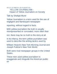 asad- rule of media, yellow journalism