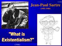 Jean-Paul Sartre - Introduction to Philosophy - Lecture Slides