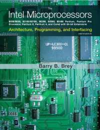 The intel microprocessors 8th edition by barry b brey
