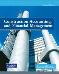 Construction accounting and fin. mgmt. 2nd ed. s. peterson (pearson, 2009) bbs