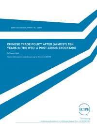 Chinese trade policy after almost ten years in the wto a post crisis stocktake
