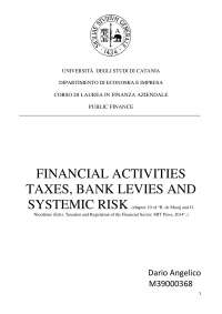 FINANCIAL ACTIVITIES TAXES, BANK LEVIES AND SYSTEMIC RISK