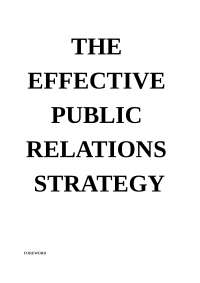 This book is to guide people on how to develop PR strategy. This is will help students to get more insights about developing public relations strategy.
