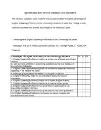 QUESTIONNAIRE FOR THE CRIMINOLOGY STUDENTS