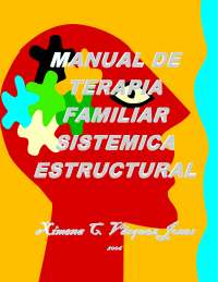 TERAPIA FAMILIAR, MANUAL ESTRUCTURAL